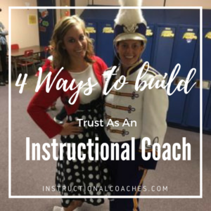 4 Ways To Build Trust As An Instructional Coach