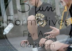 5 fun formatives for any classroom